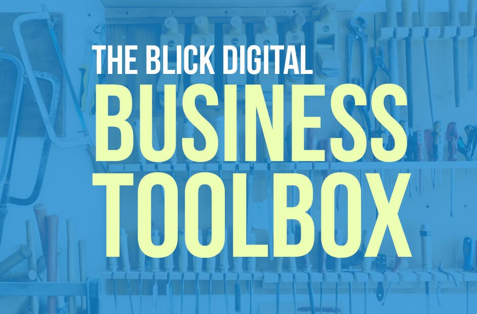 The Blick Digital Business Toolbox | Blick Digital